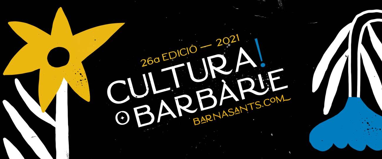 Barnasants 2021: cultura o barbàrie